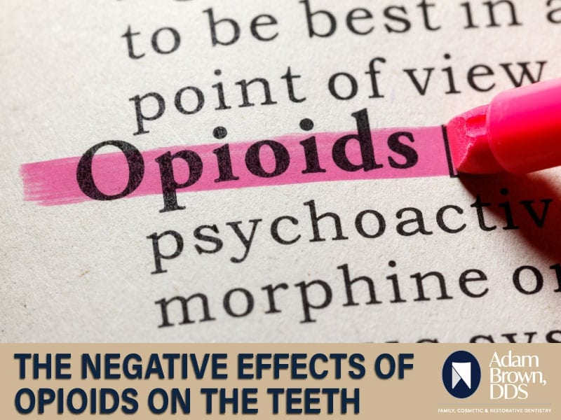 The Long-Term Effects of Opioid Use on the Teeth