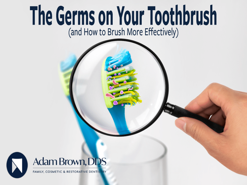 Hidden Germs on Your Toothbrush